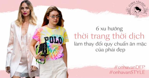 6 xu hướng thời trang mùa dịch làm thay đổi quy chuẩn ăn mặc    Thời trang   Vietnam+ (VietnamPlus) - Ảnh 1.