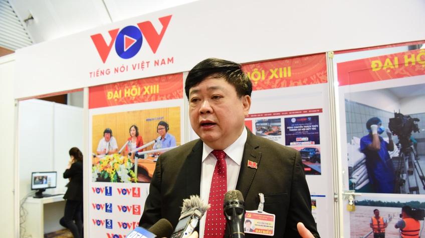 """Tổng Giám đốc VOV Nguyễn Thế Kỷ: """"Đại hội Đảng lần thứ XIII là đại hội của đổi mới"""""""