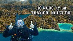 Hồ nước ở Philippines hút khách vì khả năng thay đổi nhiệt độ và độ mặn