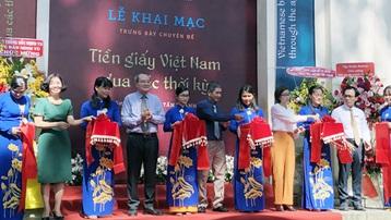 """Triển lãm """"Tiền giấy Việt Nam qua các thời kỳ"""""""