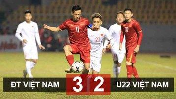 ĐT Việt Nam 3-2 U22 Việt Nam: Mãn nhãn