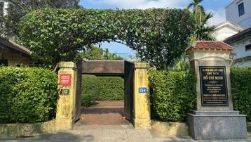 Chuyện chưa kể về 2 ngôi nhà gắn với năm tháng ấu thơ của Bác Hồ tại Huế