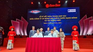 Tập đoàn VNPT và Công ty CP Bóng đèn Phích nước Rạng Đông ký kết thỏa thuận hợp tác về chuyển đổi số