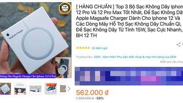 Cách nhận biết bộ sạc MagSafe 'xịn' của iPhone 12