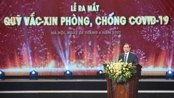 Thủ tướng Phạm Minh Chính: Quỹ vaccine phòng COVID-19 là quỹ của sự nhân ái, tinh thần đoàn kết, của niềm tin, của trái tim kết nối trái tim