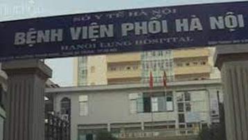 Phát hiện các ca dương tính, Bệnh viện Phổi Hà Nội dừng tiếp nhận bệnh nhân