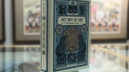 """Ấn bản """"Việt Nam sử lược"""" kỷ niệm 100 năm phát hành"""