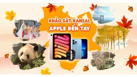 Khảo sát Kansai, Apple đến tay