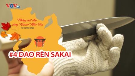 Những Nét Đẹp Vùng Kansai Nhật Bản: Dao rèn Sakai