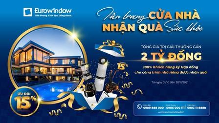 Eurowindow khuyến mãi lớn, tặng quà khủng trong chương trình 'Tân trang cửa nhà - Nhận quà sức khỏe'