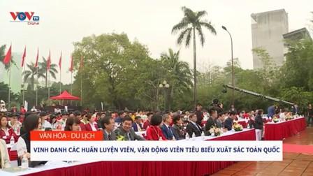 Chào mừng 75 năm Ngày Thể Thao Việt Nam: Vinh danh các HLV, VĐV tiêu biểu xuất sắc toàn quốc