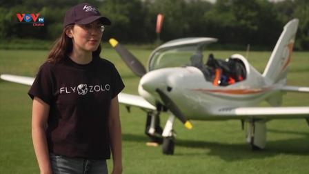 Nữ phi công trẻ nhất thế giới bay một mình vòng quanh thế giới