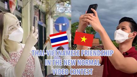 """Phát động cuộc thi sáng tác video """"Tình hữu nghị Việt Nam - Thái Lan trong thời kỳ bình thường mới"""""""